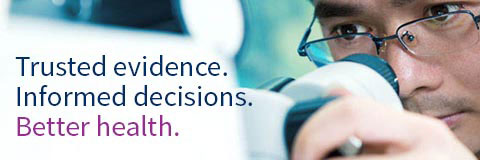 Trusted evidence. Informed decisions. Better health.