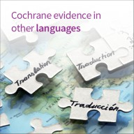 Accessing Cochrane content in multiple languages