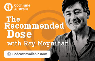 Listen to 'The Recommended Dose with Ray Moynihan' podcasts