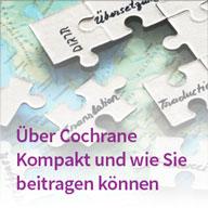 Über Cochrane Kompakt und wie Sie beitragen können