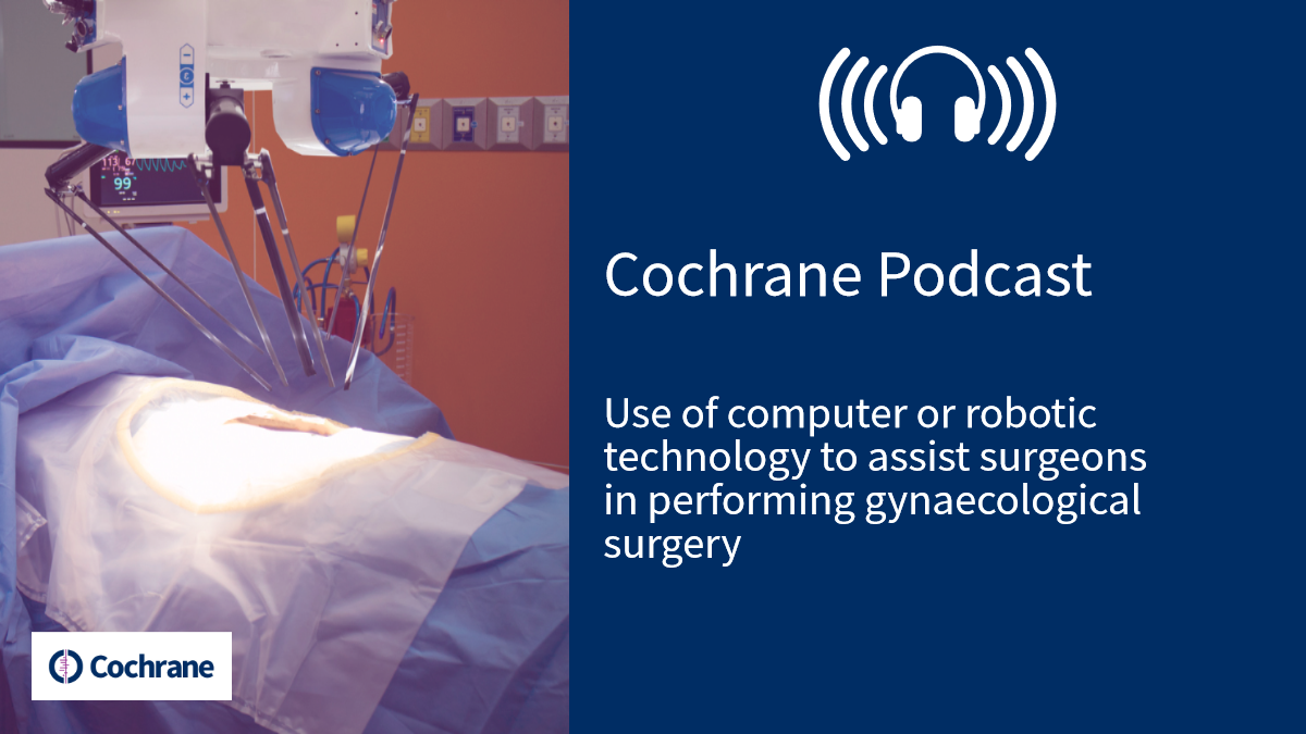 Podcast: Use of computer or robotic technology to assist surgeons in
